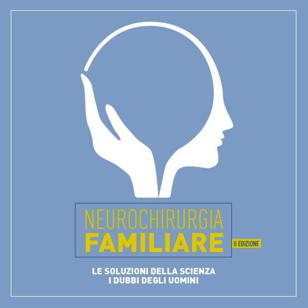 Neurochirurgia Familiare - II edizione